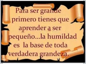 For, La Humildad, Ser Grand, Bella Palabra, In Spanish, Spanish Quotes ...