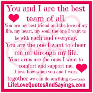 of All. You Are My Best Friend and the Love of My Life, My Heart,My ...