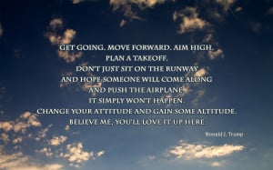 Get Going, Move Forward, Aim High... quote wallpaper