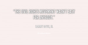 """The civil rights movement wasn't easy for anybody."""""""