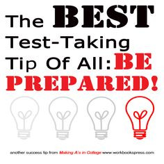 There ARE lots of test-taking tips you should know. But the most basic ...