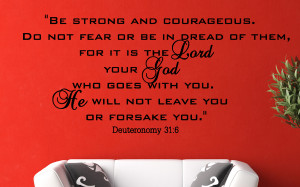 Deuteronomy 31:6 Be Strong...Religious Wall Decal Quotes