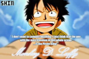 one piece monkey d luffy quotes Weâ ve Become a Nation