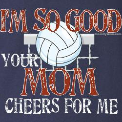 im_so_good_volleyball_t.jpg?color=Navy&height=250&width=250 ...