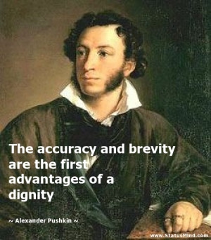 ... advantages of a dignity - Alexander Pushkin Quotes - StatusMind.com