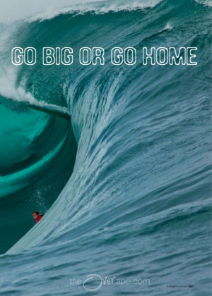 go big or go home #surfing #ocean #waves #quotes #inspiration