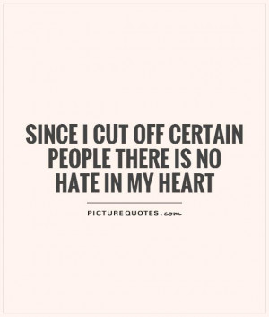 Hate Quotes Heart Quotes Negative People Quotes Surround Yourself With ...