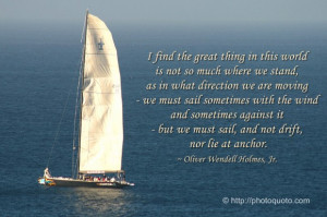 Sayings, Quotes: Oliver Wendell Holmes, Jr.