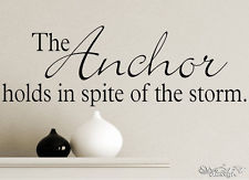 THE ANCHOR Wall Art / Vinyl Decal Sticker QUOTES & PHRASES HOME DECOR ...
