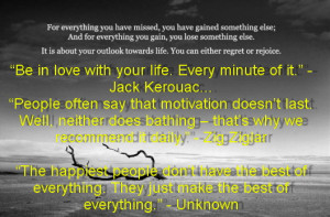 """Be in love with your life. Every minute of it."""" Quotes about life"""