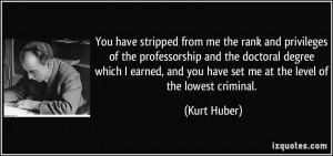 More Kurt Huber Quotes