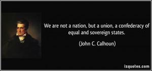 More John C. Calhoun Quotes