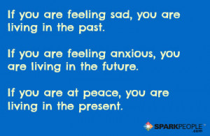 Motivational Quote - If you are depressed, you are living in the past ...