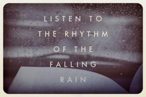 Positive Rainy Day Quotes Rain quotes