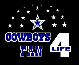 Dallas cowboys Pictures with sayings | dallas cowboy fans only ...