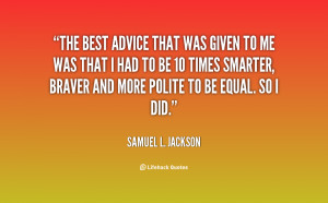 quote-Samuel-L.-Jackson-the-best-advice-that-was-given-to-95722.png