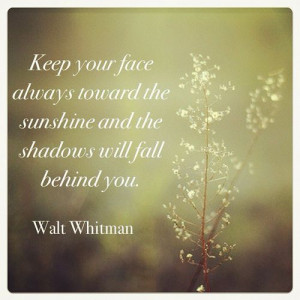 Quote (quotes,walt whitman,cute sayings,sunshine)