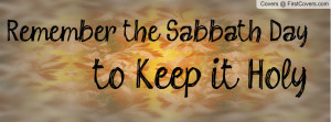 Remember the Sabbath Day Profile Facebook Covers