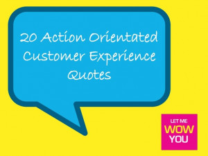 20 Customer Experience Quotes