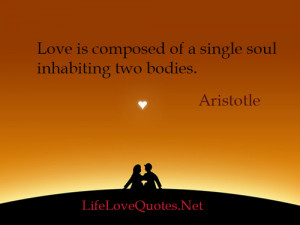 ... love, love quotes, quotes about love, famous love quotes and life love