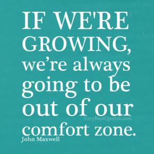 Comfort zone – John Maxwell motivational quote