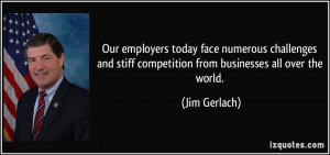 Our employers today face numerous challenges and stiff competition ...