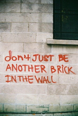 Another brick in the wall (Pink Floyd)