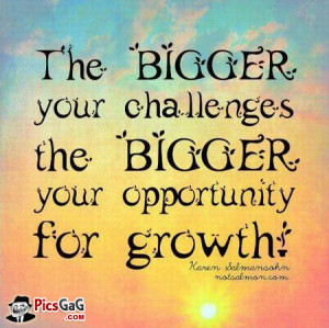 Bigger Challenge Life Quote and Life SMS To Give You Courage For Work ...