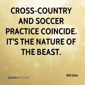 Cross-country and soccer practice coincide. It's the nature of the ...