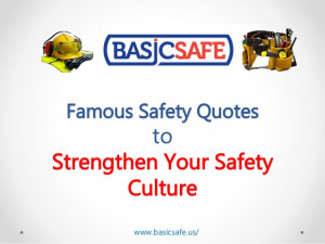 BasicSafe | Famous Safety Quotes to Strengthen Your Safety Culture