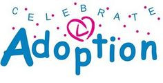 November is Adoption Awareness Month. More