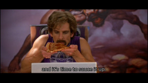 Tagged: Dodgeball, movie quotes, pizza, sauce, funny, funny quotes,