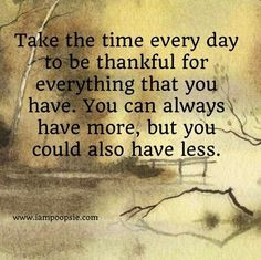 be thankful quote via www iampoopsie com more life quotes amenities be ...