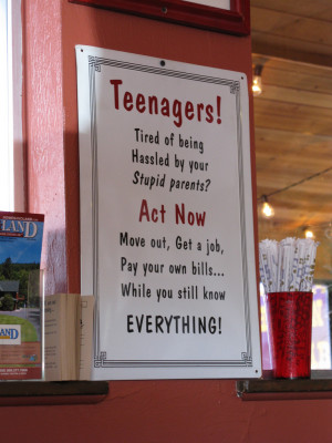 Funny Sign - Teenagers Move Out While You Still Know Everything