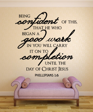 Phillipians 1:6 Being Confident...Christian Wall Decal Quotes