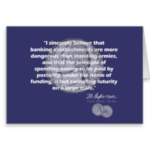 Thomas Jefferson Quote - Banking Establishment Greeting Card