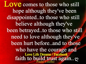 Love comes to those who still hope even though they've been ...