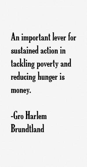 Gro Harlem Brundtland Quotes & Sayings