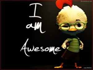 am awesome