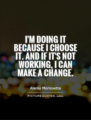 Change Quotes Alanis Morissette Quotes