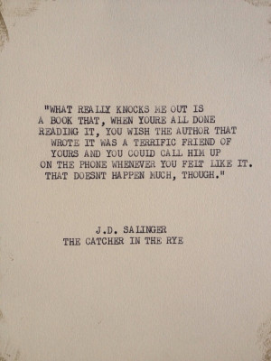 THE J.D. SALINGER: Typewriter quote on 5x7 cardstock