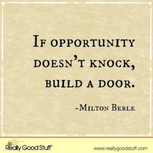 Opportunity knocks...