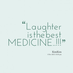 ... laughter quotes and sayings laughter will always be the best medicine