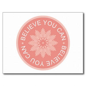 Three Word Quotes ~Believe You Can~ Post Card
