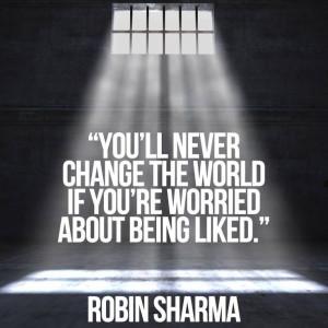 ... Worry, Change The World, Favorite Quotes, Robin Sharma, Change Quotes