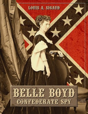 18. Belle Boyd (Confederate States of America)