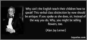 Why can't the English teach their children how to speak? This verbal ...