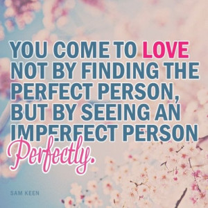 Famous Love Quotes with Images-You-come-to-love-not-by-finding-the ...
