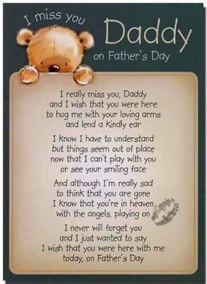 Missing You In Heaven Quotes Dad I miss you dad on father's day