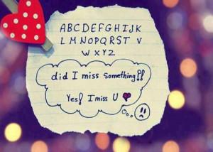 Did I miss something? Yes, I miss U.